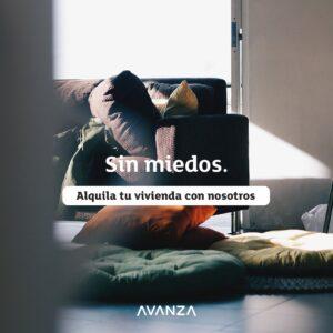 Alquila tu vivienda 100 % COBRO GARANTIZADO con Avanza Inmuebles